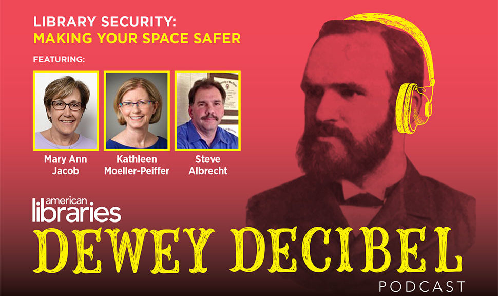"""Episode Two of Dewey Decibel podcast, """"Library Security: Making Your Space Safer"""""""