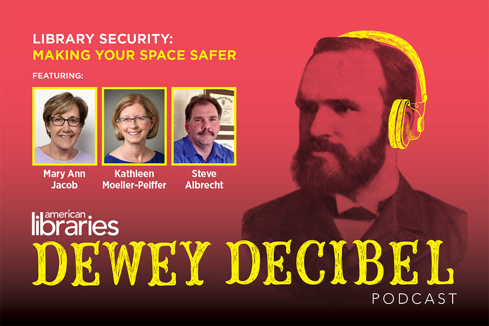"Episode Two of Dewey Decibel podcast, ""Library Security: Making Your Space Safer"""