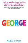 Cover of George, by Alex Gino