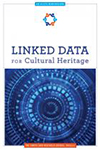 Cover of Linked Data for Cultural Heritage