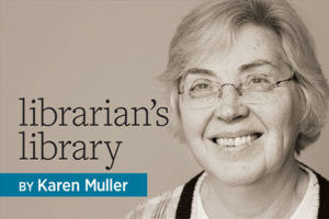 Librarian's Library: Karen Muller