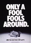 Only a fool fools around. State of Connecticut Dept. of Health Services AIDS poster, 1980s