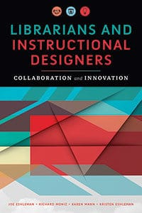 Librarians and Instructional Designers: Collaboration Innovation