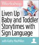 Baby and Toddler Storytimes with Sign Language
