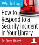 How to respond to a security incident at your library