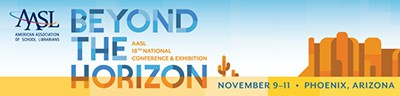 AASL Beyond the Horizon national conference