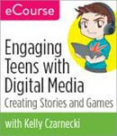 Engaging Teens with Digital Media