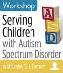 Serving Children with Autism Spectrum Disorder