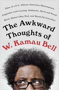 cover of The Awkward Thoughts of W. Kamau Bell