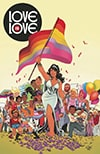 Cover of Love Is Love, various authors and illustrators