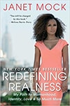 Cover of Redefining Realness: My Path to Womanhood, Identity, Love, and So Much More, by Janet Mock