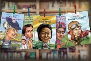 Covers of Who Was? books profiling Eleanor Roosevelt, Sacagawea, Rosa Parks, Frida Kahlo, and Amelia Earhart.