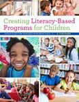 Cover of Creating Literacy-Based Programs for Children