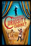 Cover of Magruder's Curiosity Cabinet, by H. P. Wood