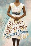 Cover of The Silver Sparrow, by Tayari Jones