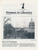The cover of the February 1989 issue of Women in Libraries newsletters ran a photo of the Woman's March on the Capitol that took place April 9, 1989