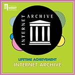 Internet Archive's Webby Lifetime Achievement Award