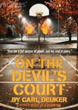 Cover of On the Devil's Court, by Carl Deuker