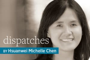 Dispatches, by Hsuanwei Michell Chen