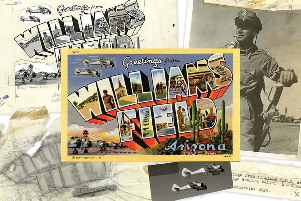 "The mock-up for the ""Greetings from Williams Field, Arizona"" postcard used source materials from photographs, including the man in the first ""I"" and the planes that fly across the top. The text was hand-lettered. The final product was printed in 1943."