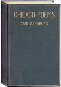 Carl Sandburg's <i>Chicago Poems.<i>