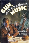 Cover of Gun, with Occasional Music, by Jonathan Lethem