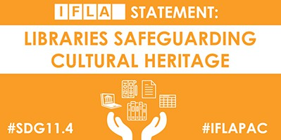 IFLA statement on Libraries Safeguarding Cultural Heritage