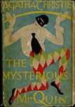 A first edition of The Mysterious Mr. Quin, by Agatha Christie, from 1930