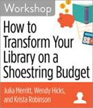 How to Transform Your Library on a Shoestring Budget