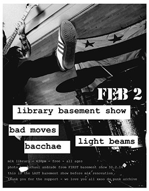 A flier from the most recent library basement show.