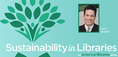 Gary Shaffer on Sustainability in Libraries