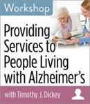 Providing services to people living with Alzheimer's