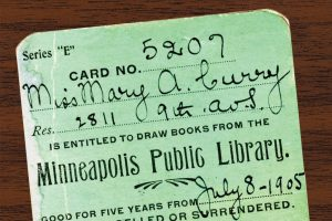 A library card from the Minneapolis Public Library (1905).Photo: Hennepin County Library