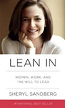 Cover of Lean In: Women, Work, and the Will to Lead, by Sheryl Sandburg