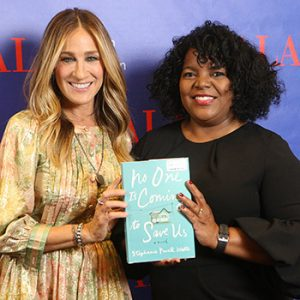 "Actor Sarah Jessica Parker with <i>No One Is Coming to Save Us</i> author Stephanie Powell Watts.<br /> <span class=""credit"">Photo: Cognotes</span>"