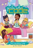 Cover of Girls Who Code: The Friendship Code, by Stacia Deutsch