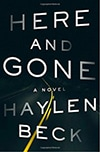 Cover of Here and Gone, by Haylen Beck