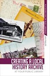 Cover of Creating a Local History Archive