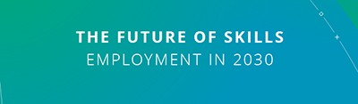The Future of Skills: Employment in 2030