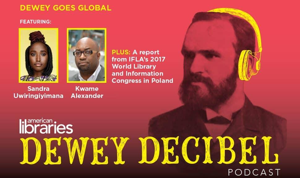 Dewey Decibel Episode 18: Dewey Goes Global