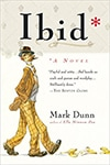 Cover of Ibid: A Life, by Mark Dunn