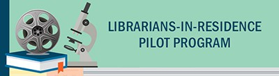 Librarians-in-Residence pilot program