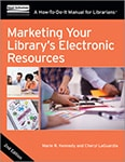 Cover of Marketing Your Library's Electronic Resources