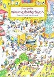 Cover of Das grosse Wimmelbilderbuch