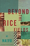 Cover of Beyond the Rice Fields, by Naivo