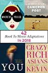 42 book-to-movie adaptations for 2018