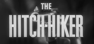 Title for The Hitch-Hiker (1953), directed by Ida Lupino