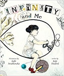 Cover of Infinity and Me, by Kate Hosford