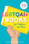 Cover of LGBTQAI+ Books for Children and Teens: Providing a Window for All