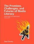 Cover of The Promises, Challenges, and Futures of Media Literacy